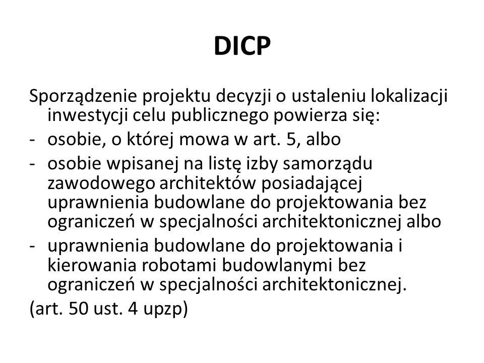 DICP Sporządzenie projektu decyzji o ustaleniu lokalizacji inwestycji celu publicznego powierza się: