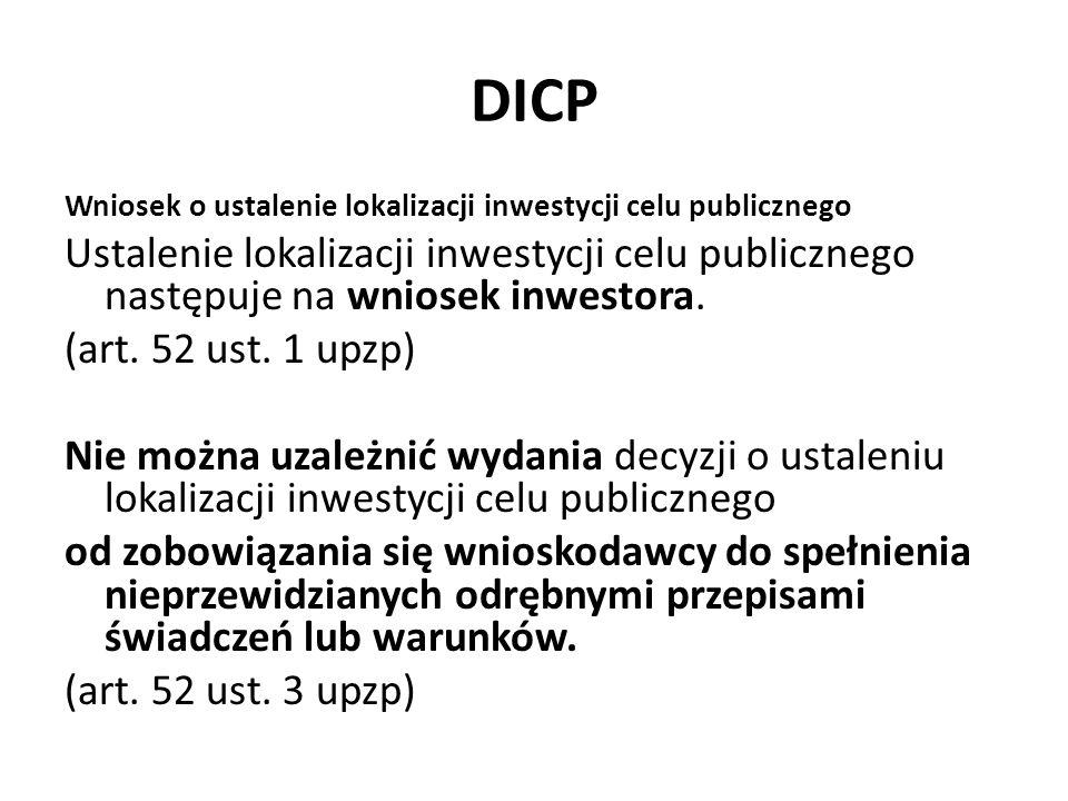 DICP Wniosek o ustalenie lokalizacji inwestycji celu publicznego. Ustalenie lokalizacji inwestycji celu publicznego następuje na wniosek inwestora.
