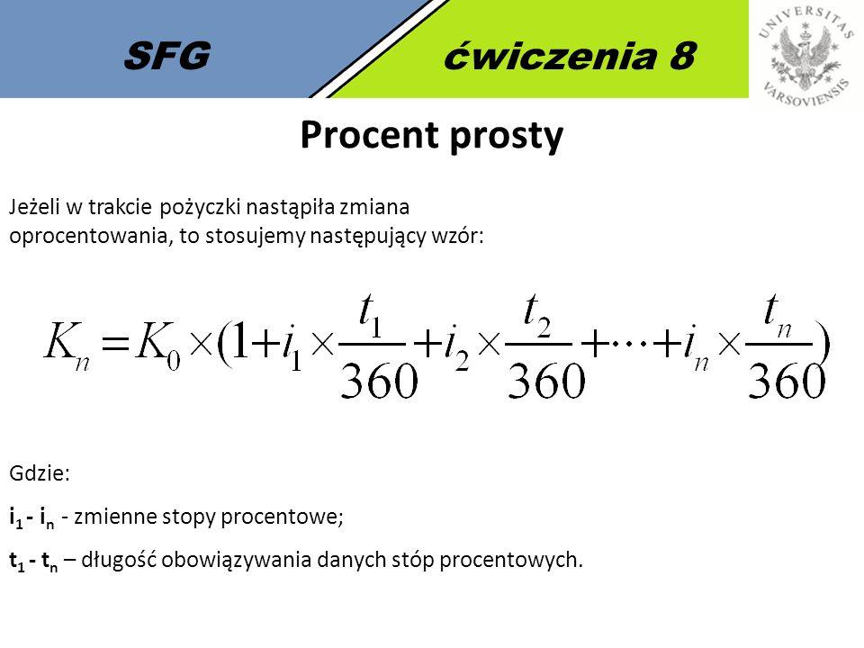 Procent prosty SFG ćwiczenia 8