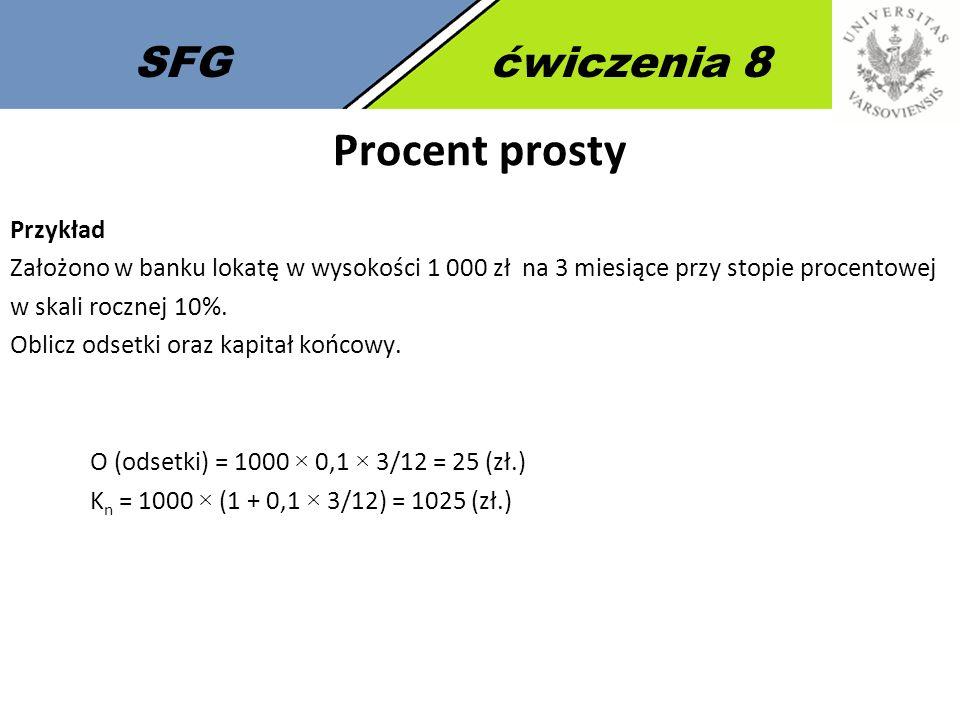 Procent prosty SFG ćwiczenia 8 Przykład