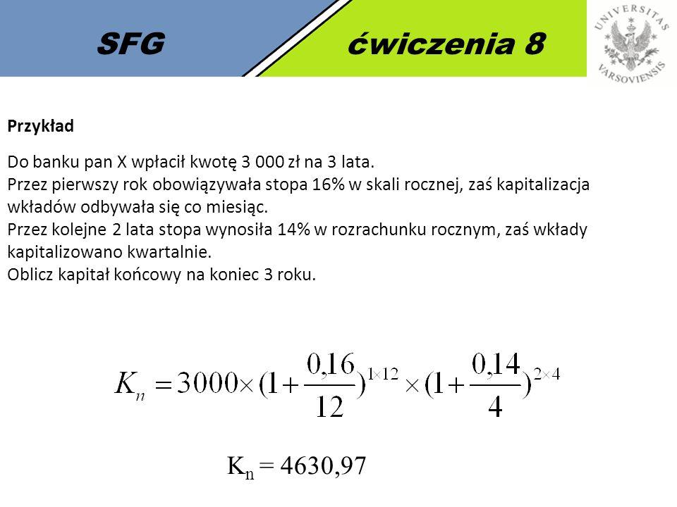 SFG ćwiczenia 8 Kn = 4630,97 Przykład