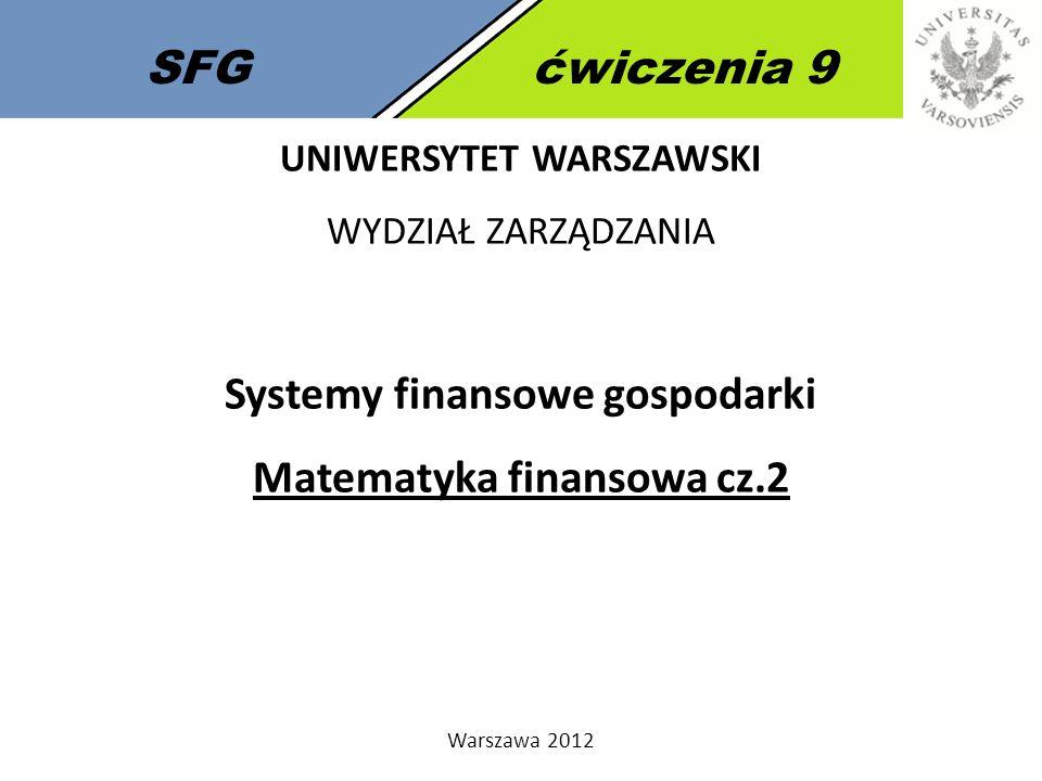 Systemy finansowe gospodarki Matematyka finansowa cz.2