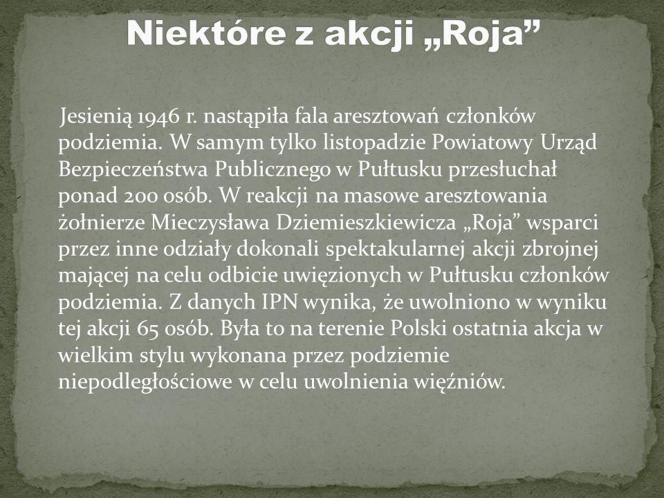 """Niektóre z akcji """"Roja"""
