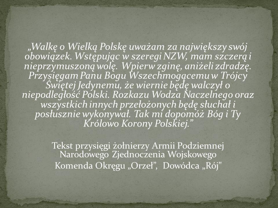 """Komenda Okręgu """"Orzeł , Dowódca """"Rój"""
