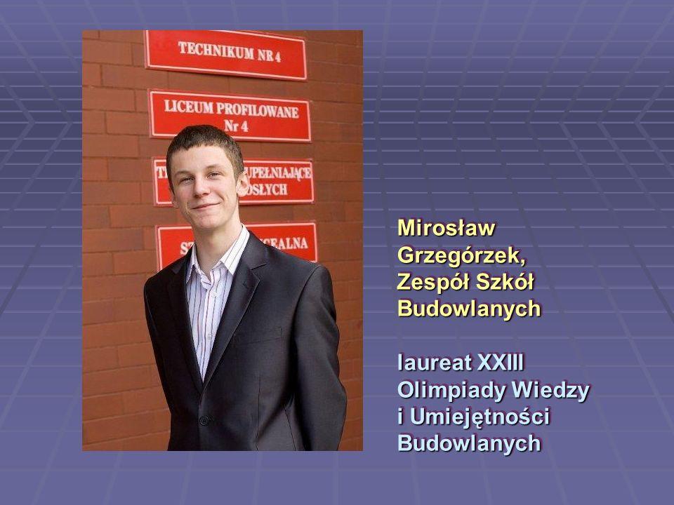 Mirosław Grzegórzek, Zespół Szkół Budowlanych laureat XXIII Olimpiady Wiedzy i Umiejętności Budowlanych