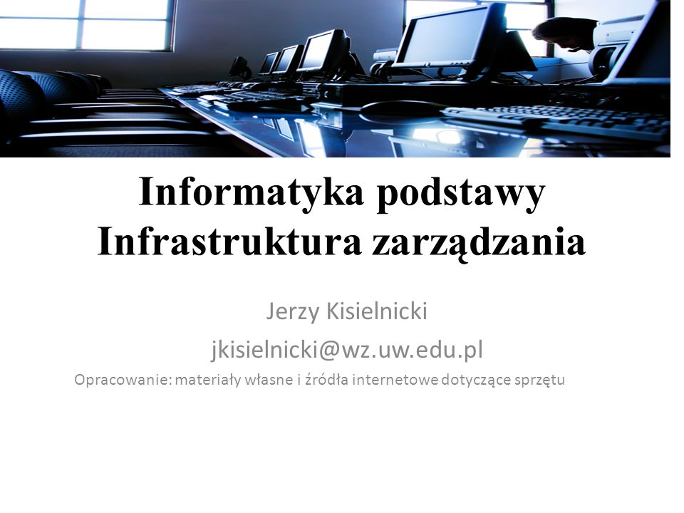 Informatyka podstawy Infrastruktura zarządzania