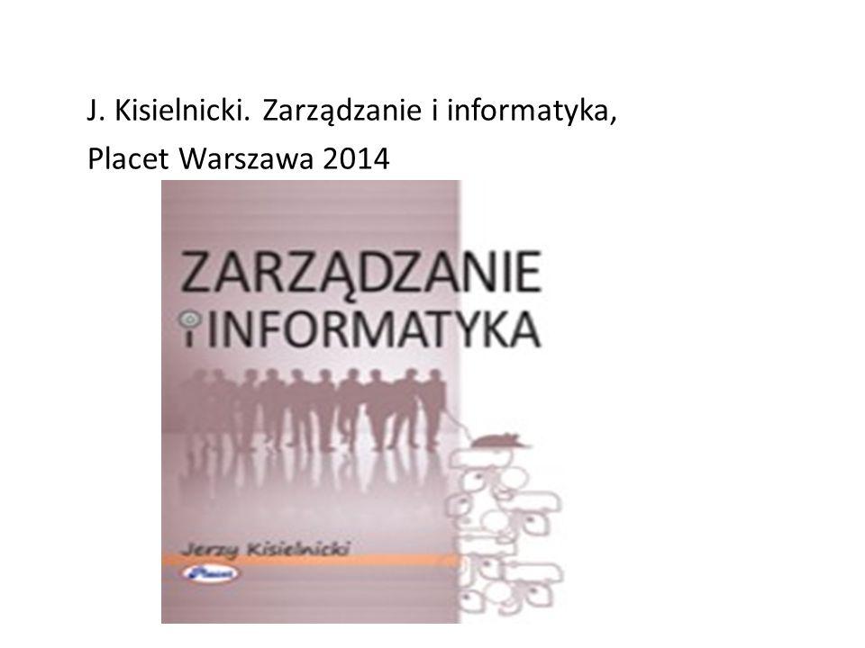 J. Kisielnicki. Zarządzanie i informatyka,