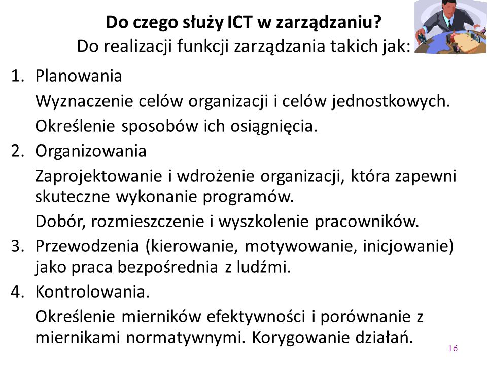 Do czego służy ICT w zarządzaniu