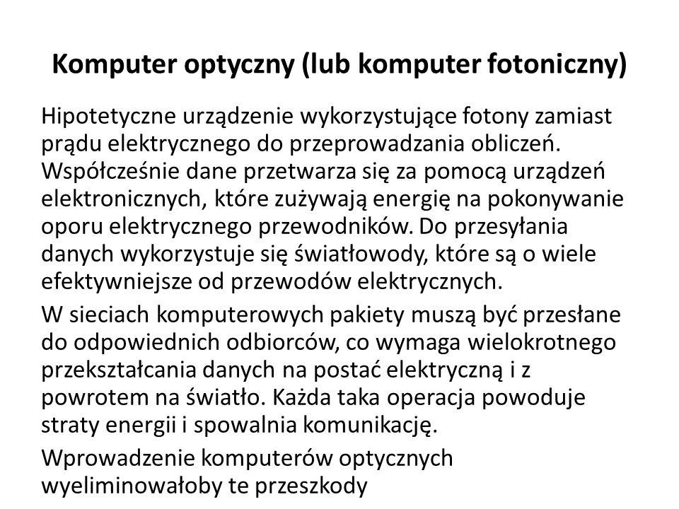 Komputer optyczny (lub komputer fotoniczny)