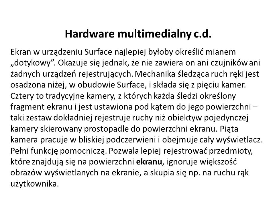 Hardware multimedialny c.d.