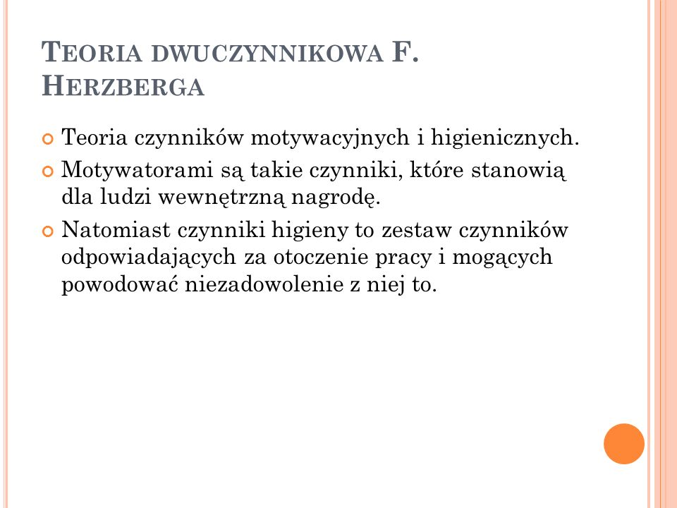 Teoria dwuczynnikowa F. Herzberga
