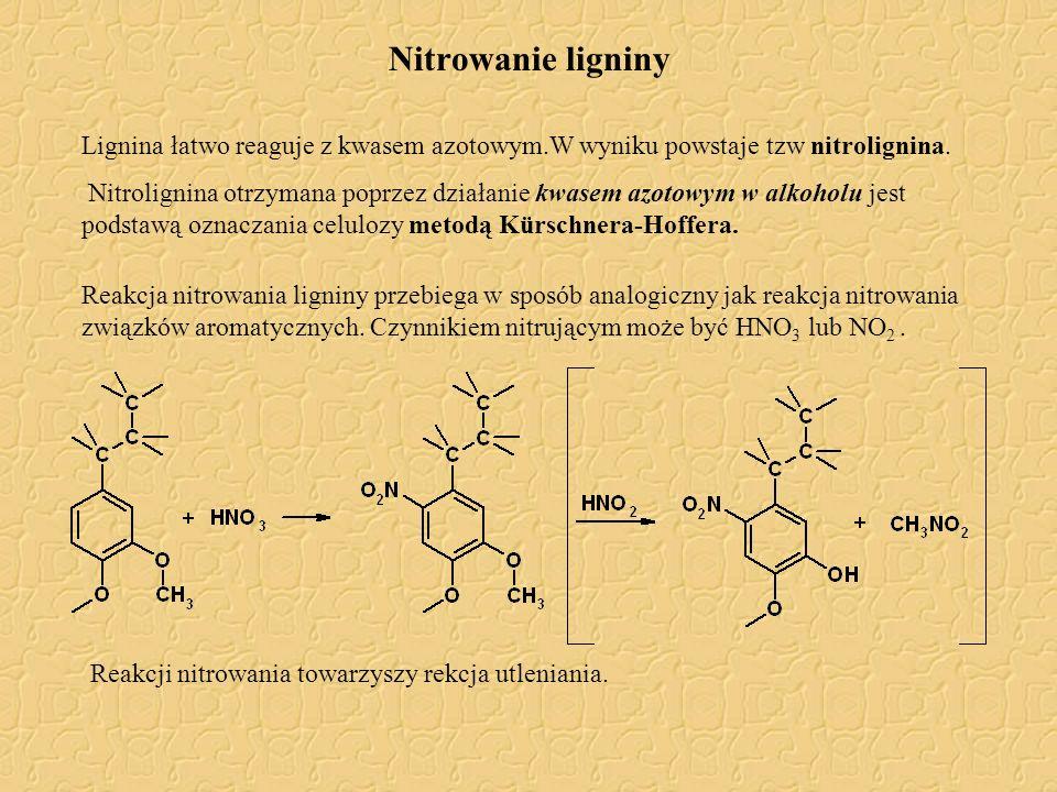 Nitrowanie ligniny Lignina łatwo reaguje z kwasem azotowym.W wyniku powstaje tzw nitrolignina.