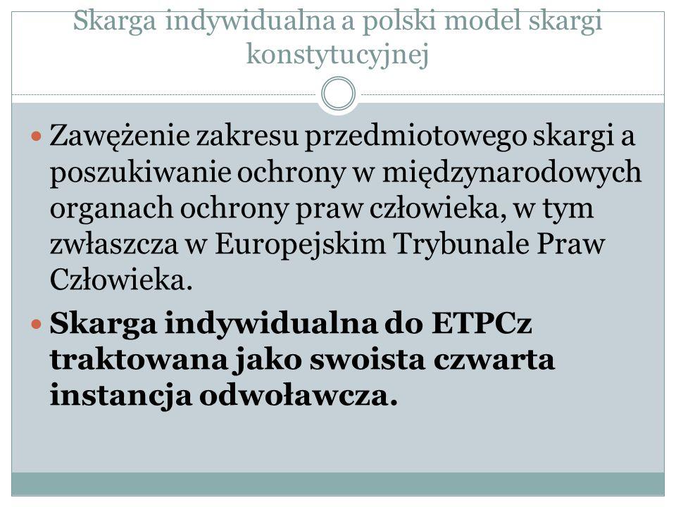 Skarga indywidualna a polski model skargi konstytucyjnej