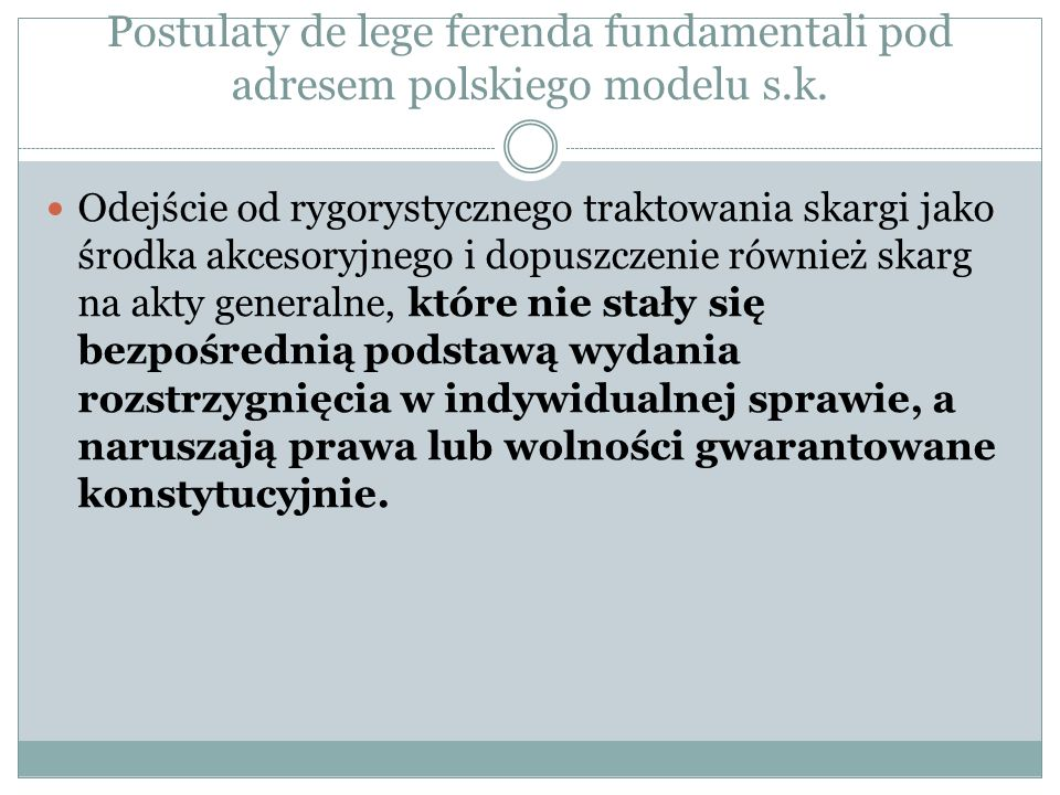 Postulaty de lege ferenda fundamentali pod adresem polskiego modelu s