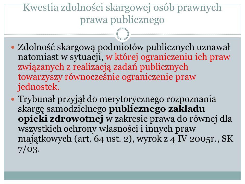 Kwestia zdolności skargowej osób prawnych prawa publicznego