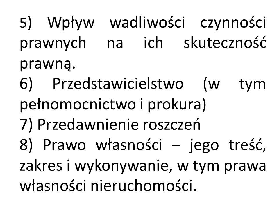 6) Przedstawicielstwo (w tym pełnomocnictwo i prokura)