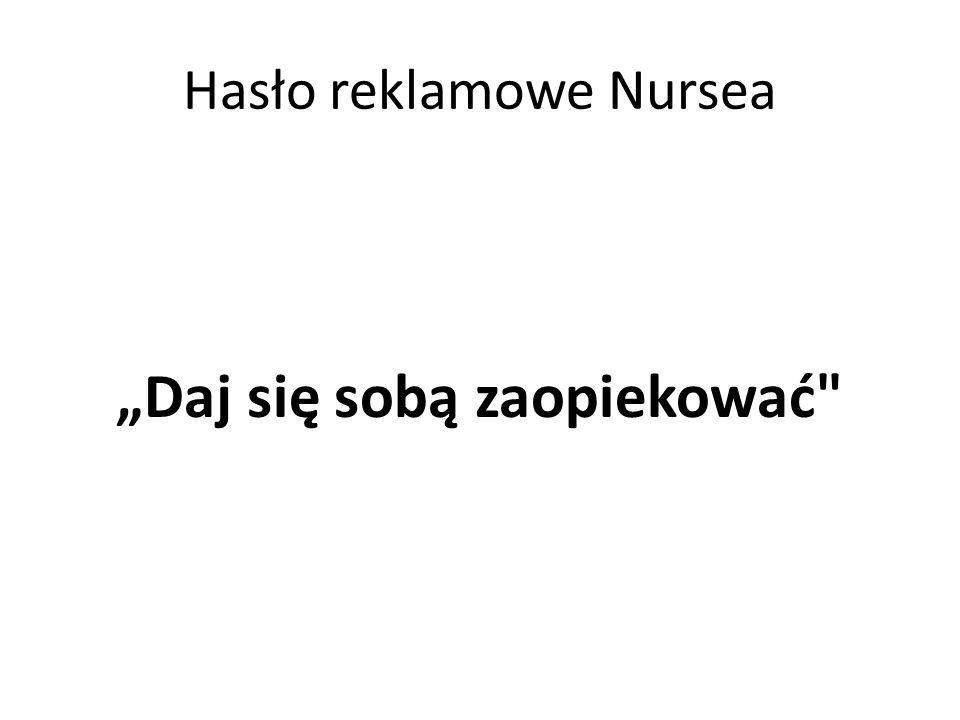 Hasło reklamowe Nursea