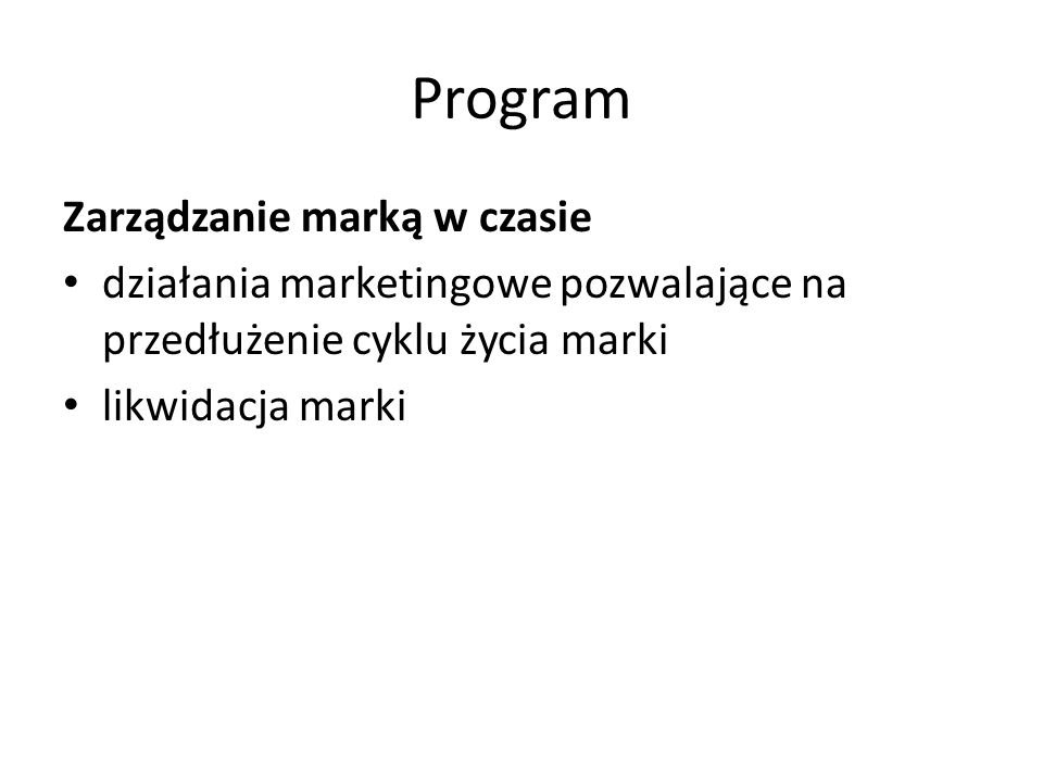 Program Zarządzanie marką w czasie