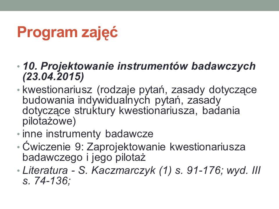 Program zajęć 10. Projektowanie instrumentów badawczych (23.04.2015)