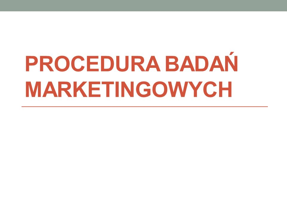 Procedura badań marketingowych
