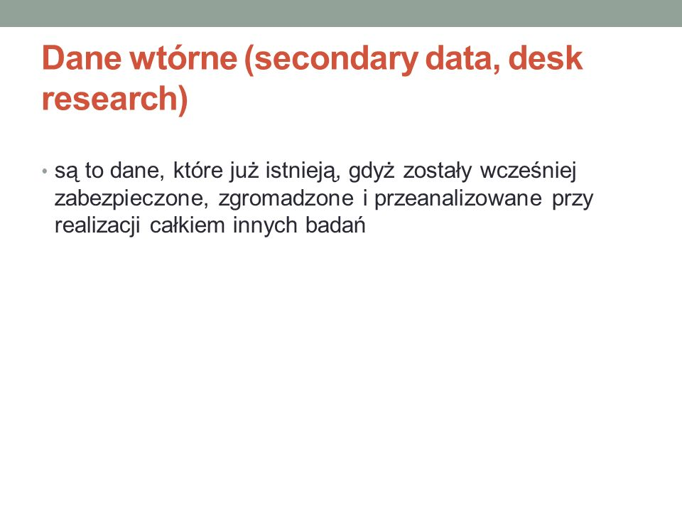 Dane wtórne (secondary data, desk research)