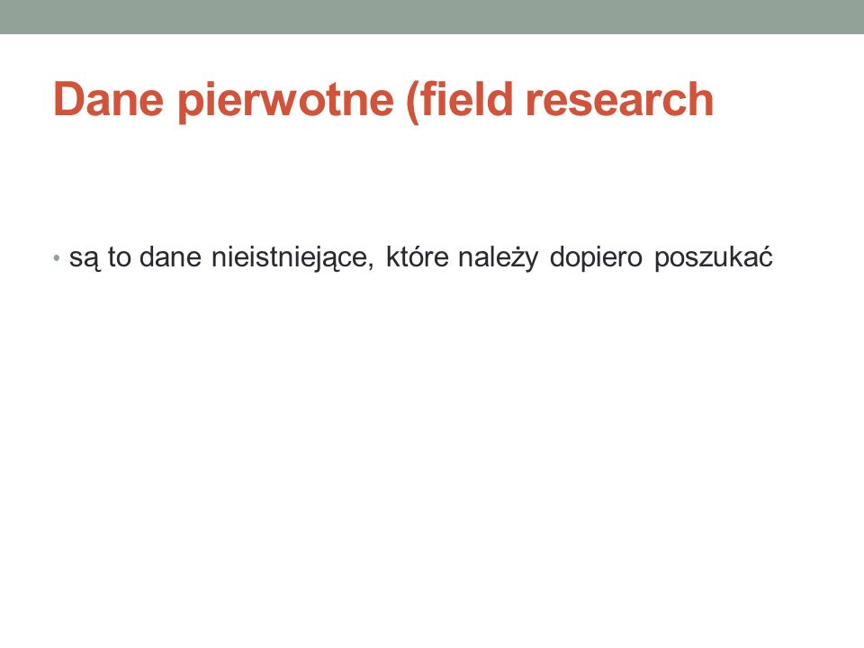 Dane pierwotne (field research