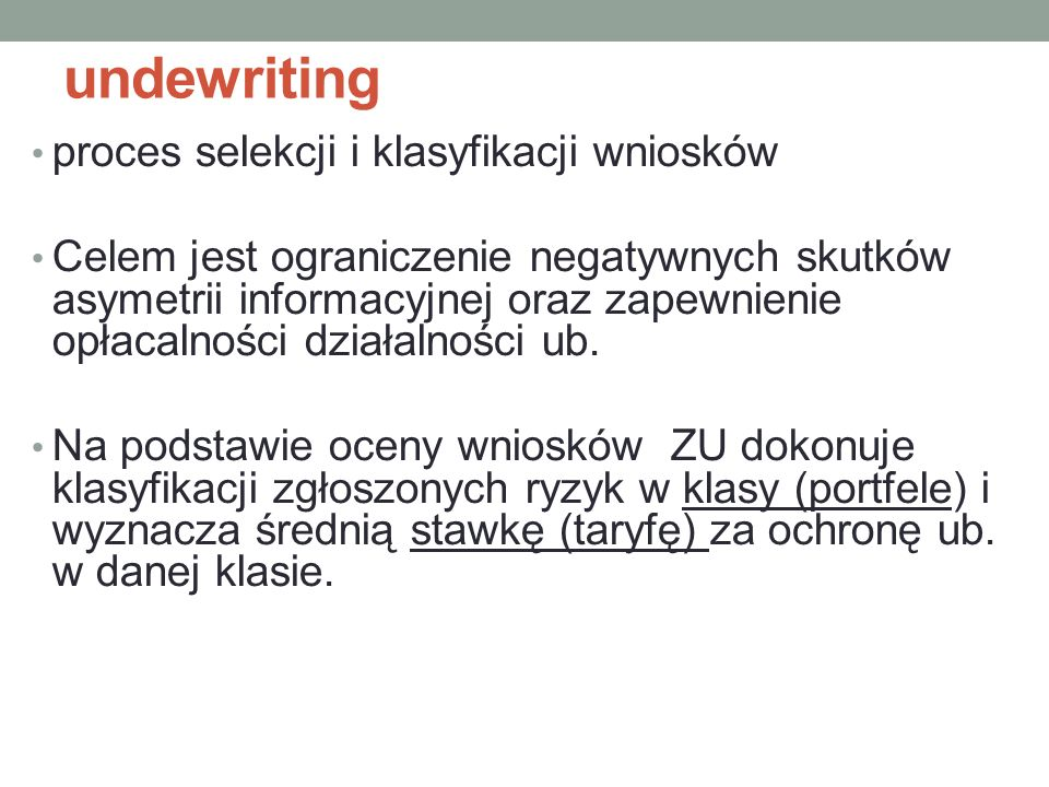 undewriting proces selekcji i klasyfikacji wniosków