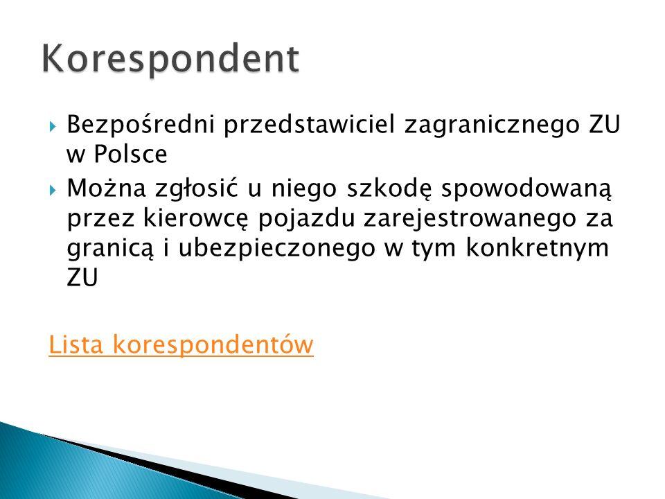 Korespondent Bezpośredni przedstawiciel zagranicznego ZU w Polsce