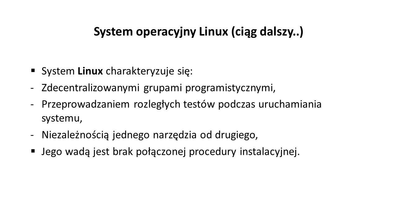 System operacyjny Linux (ciąg dalszy..)