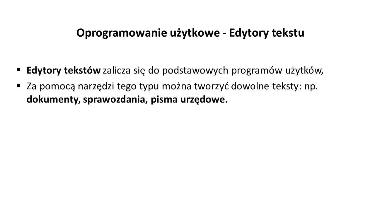 Oprogramowanie użytkowe - Edytory tekstu