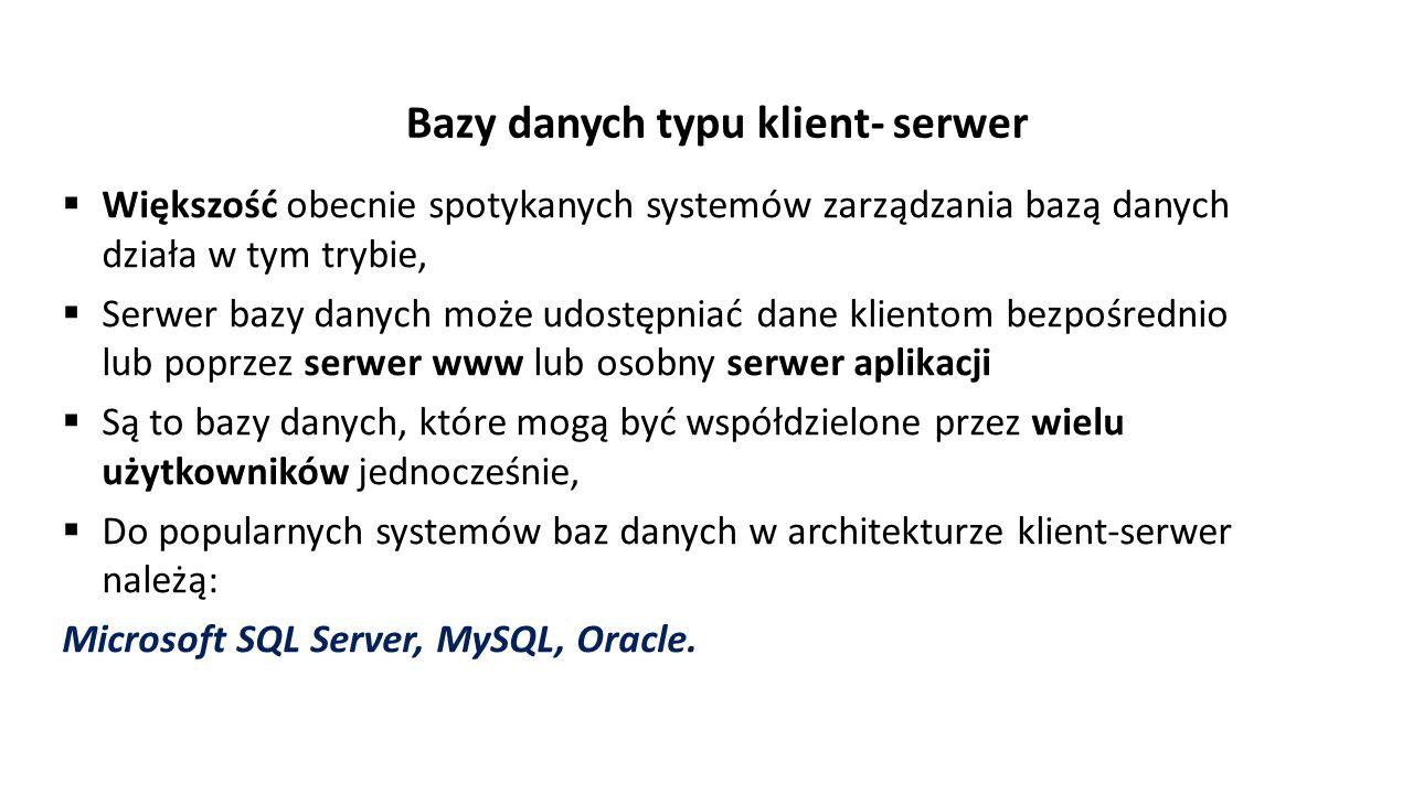 Bazy danych typu klient- serwer