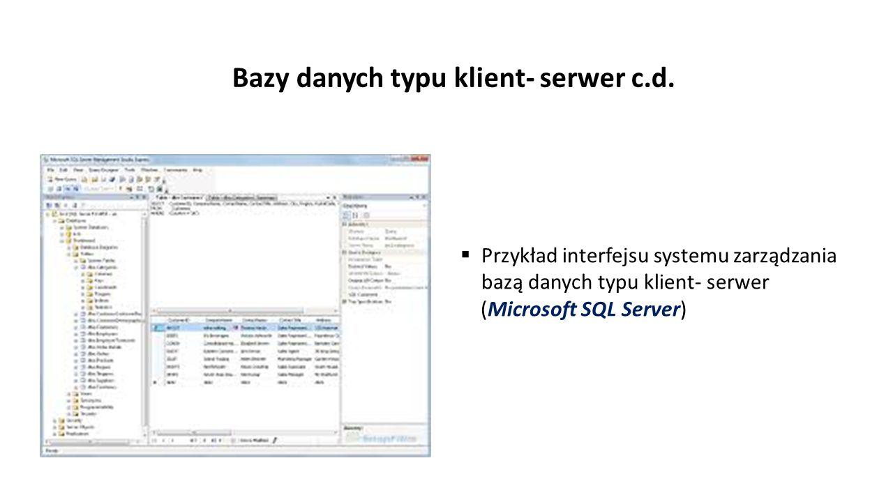 Bazy danych typu klient- serwer c.d.