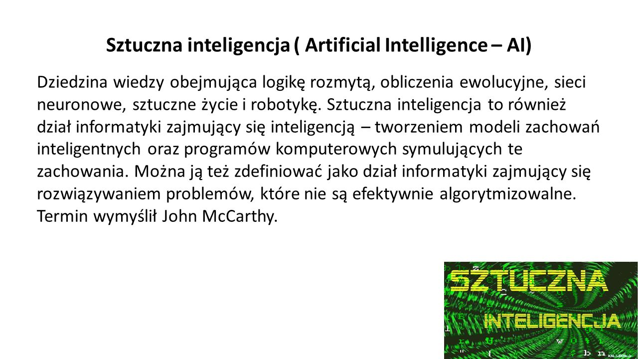 Sztuczna inteligencja ( Artificial Intelligence – AI)