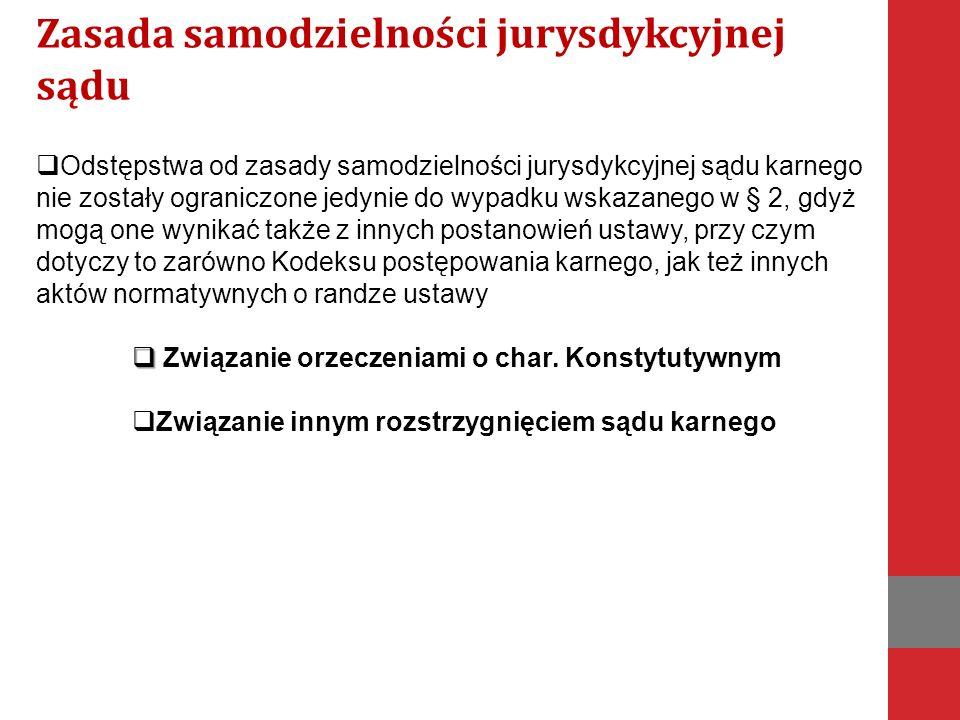 Zasada samodzielności jurysdykcyjnej sądu