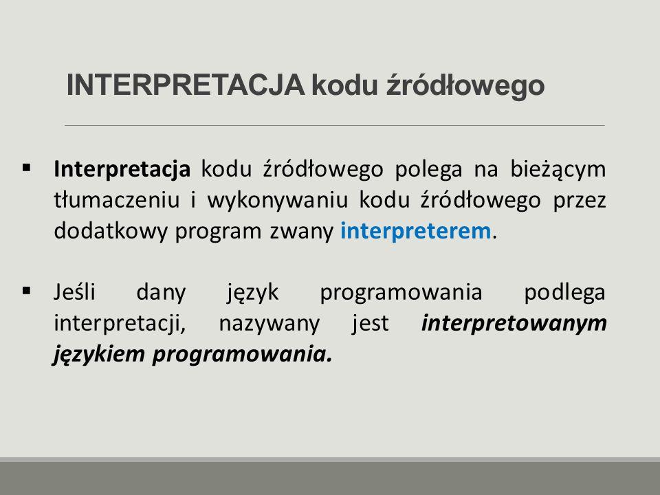 INTERPRETACJA kodu źródłowego