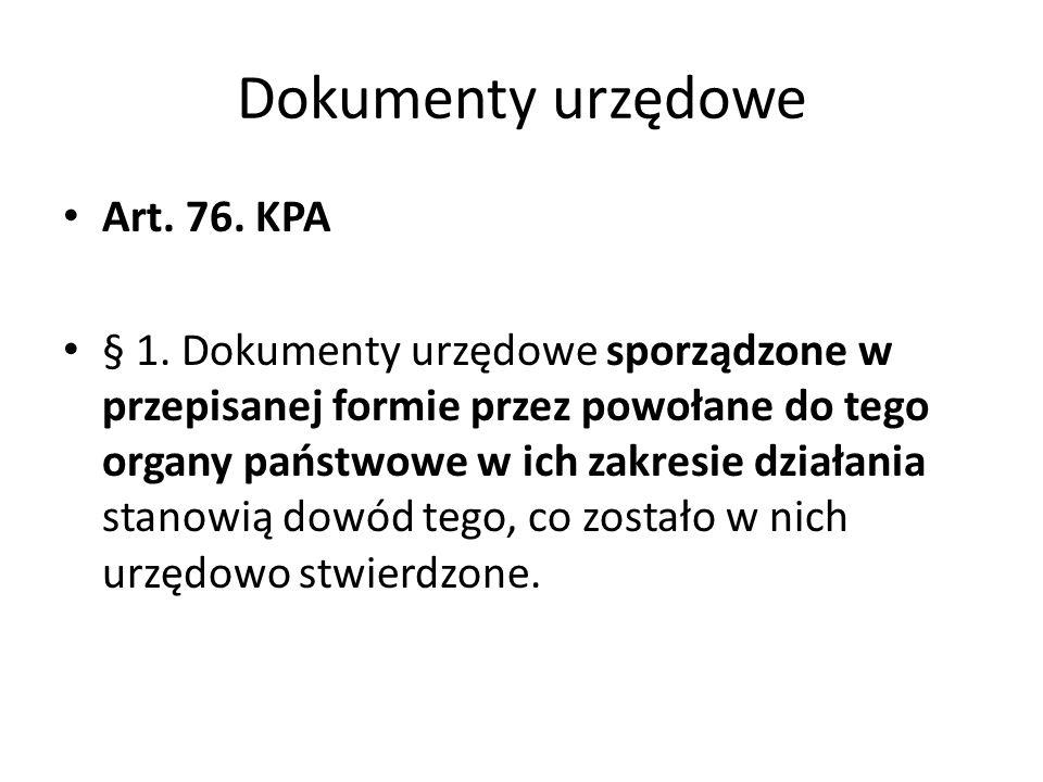 Dokumenty urzędowe Art. 76. KPA