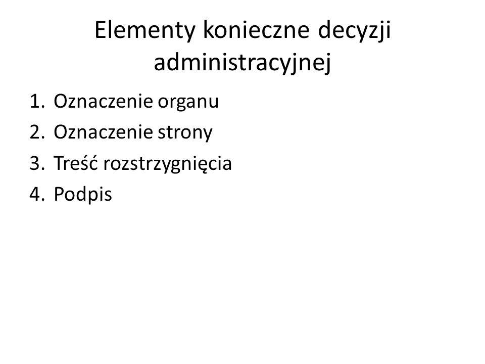 Elementy konieczne decyzji administracyjnej