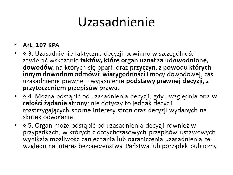 Uzasadnienie Art. 107 KPA.