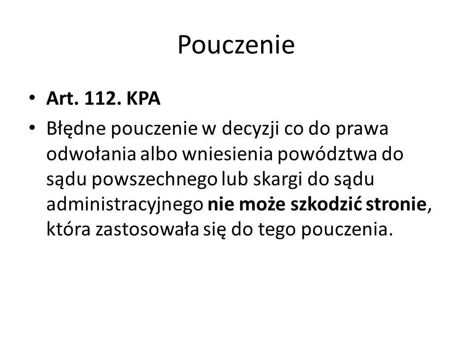 Pouczenie Art. 112. KPA.