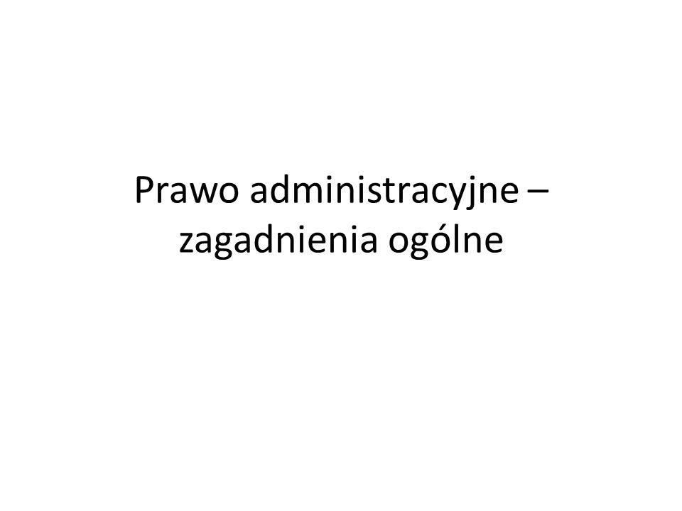 Prawo administracyjne – zagadnienia ogólne