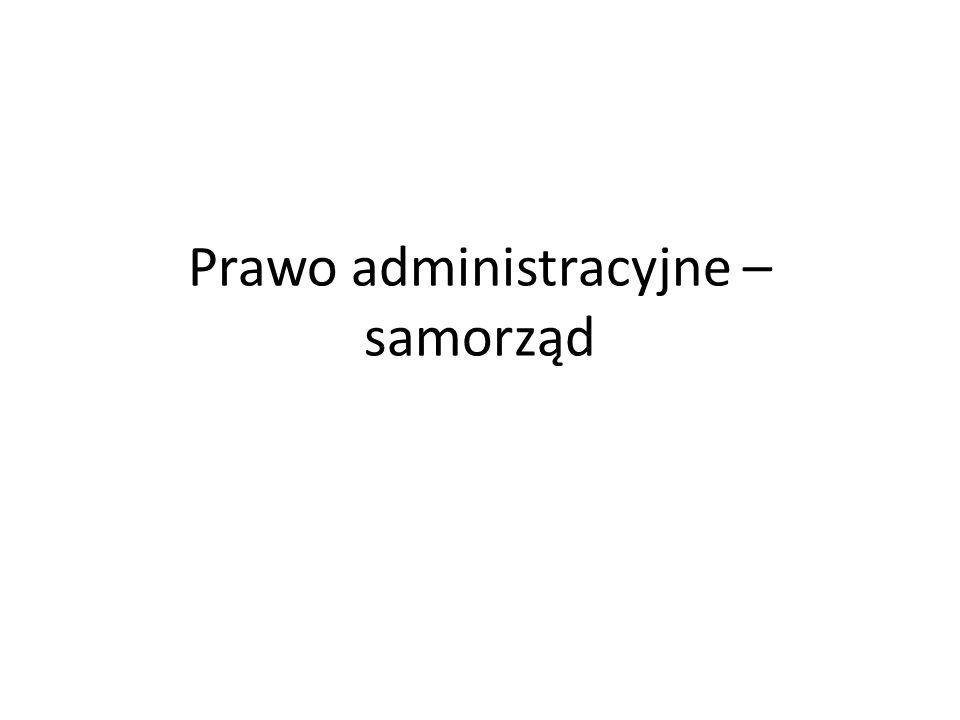 Prawo administracyjne –samorząd