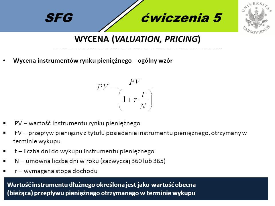 SFG ćwiczenia 5 Wycena (valuation, Pricing) ________________________________________________________________________________________.