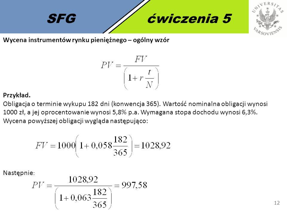 SFG ćwiczenia 5 Wycena instrumentów rynku pieniężnego – ogólny wzór