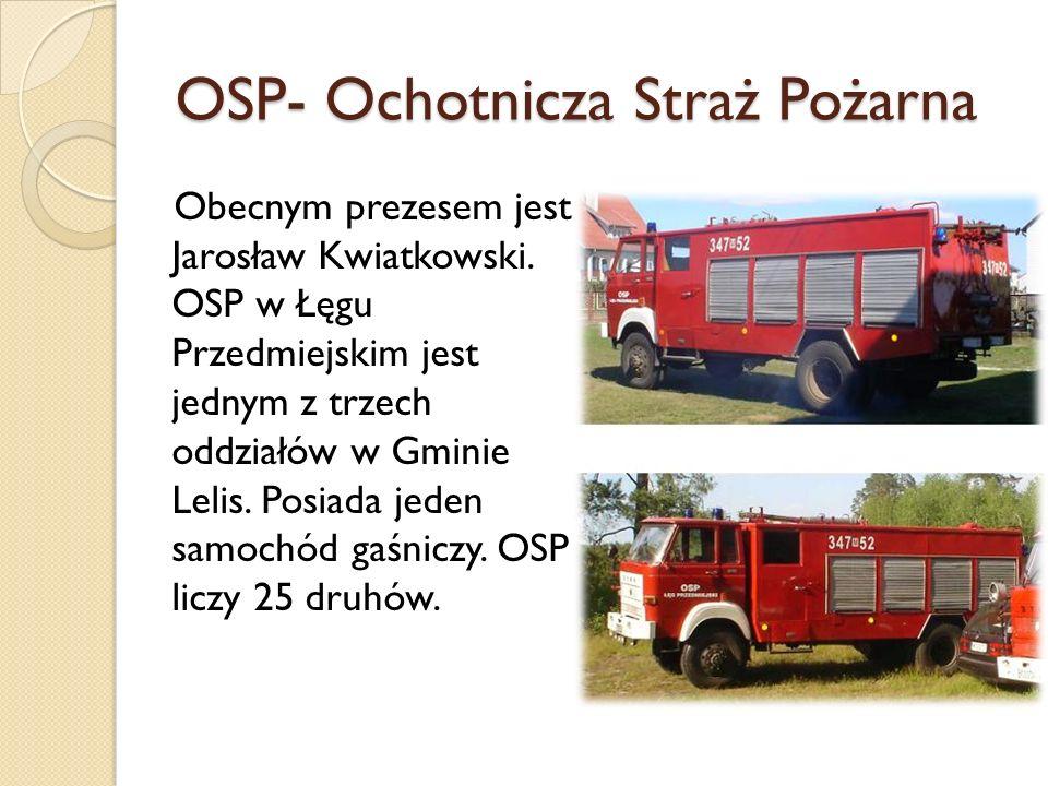 OSP- Ochotnicza Straż Pożarna