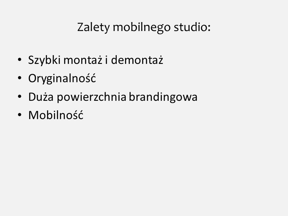 Zalety mobilnego studio: