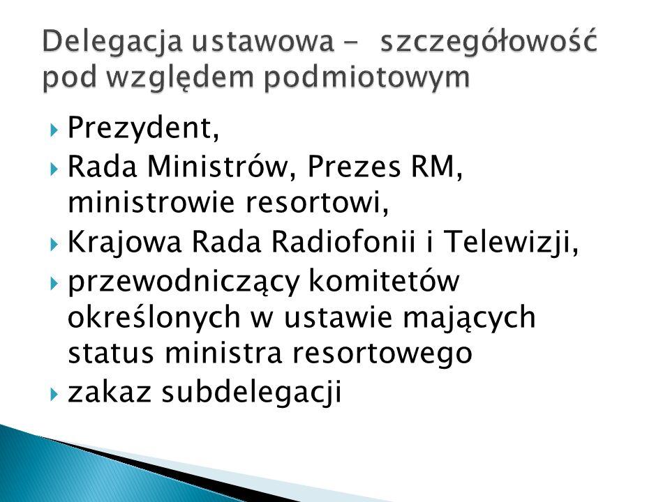 Delegacja ustawowa - szczegółowość pod względem podmiotowym