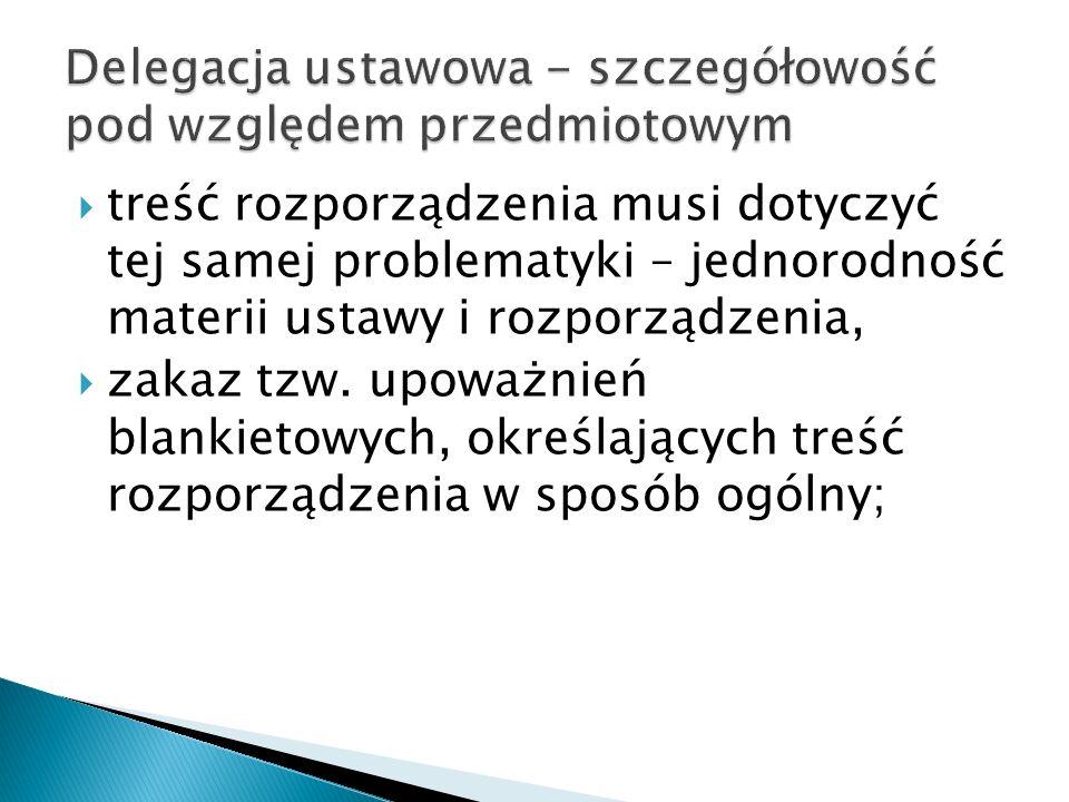 Delegacja ustawowa - szczegółowość pod względem przedmiotowym