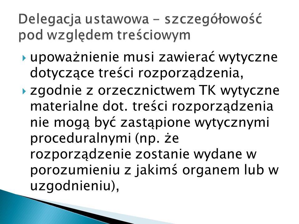 Delegacja ustawowa - szczegółowość pod względem treściowym