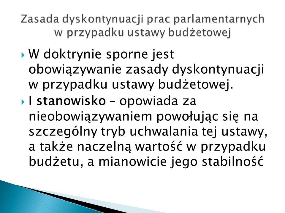 Zasada dyskontynuacji prac parlamentarnych w przypadku ustawy budżetowej