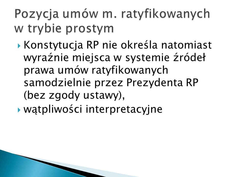 Pozycja umów m. ratyfikowanych w trybie prostym